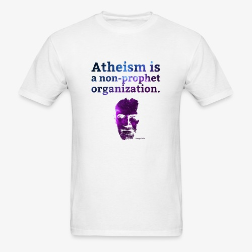 Atheism is a... - George Carlin - Men's T-Shirt