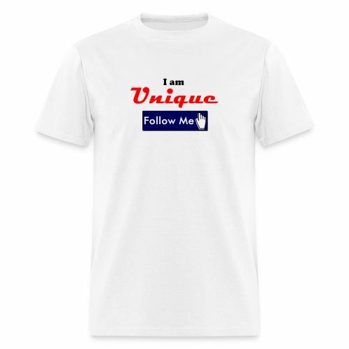 I am Unique - Follow Me Series. - Men's T-Shirt