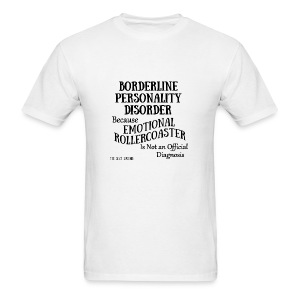 Borderline Personality Disorder - Men's T-Shirt
