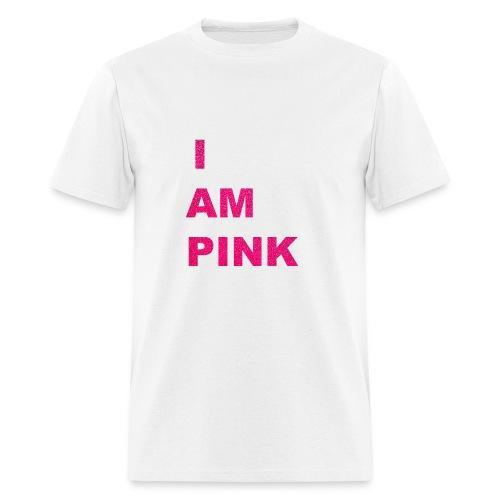 I AM PINK - Men's T-Shirt