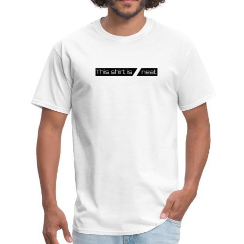 neat. Line 1 - Men's T-Shirt