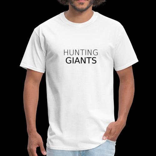 Hunting Giants Text - Black - Men's T-Shirt