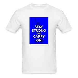 Stay Strong and Carry On - Men's T-Shirt