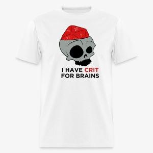 Crit For Brains - Men's T-Shirt