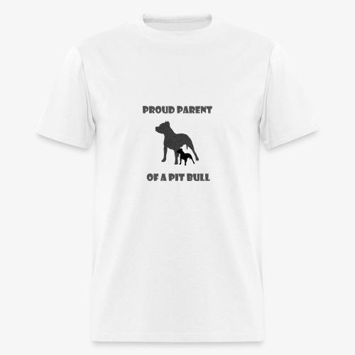 PROUD PARENT OF A PIT BULL - Men's T-Shirt