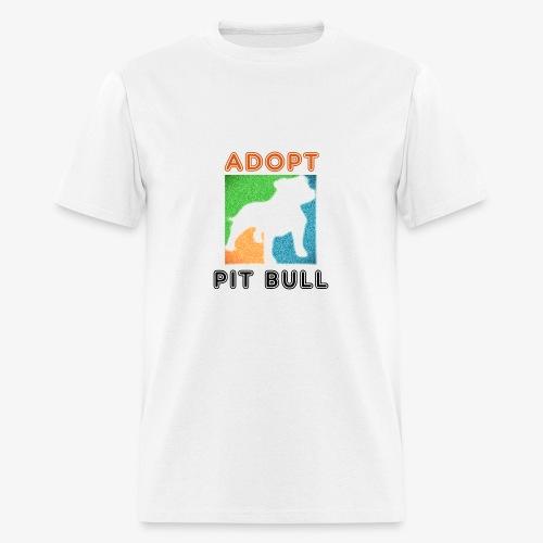 ADOPT PIT BULL - Men's T-Shirt