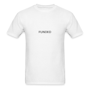 FUNDED Black Lettered T - Men's T-Shirt