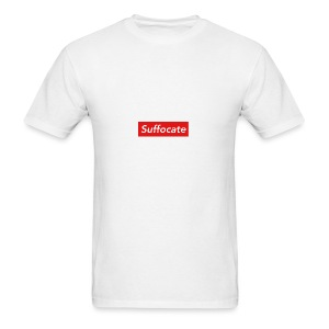 Suffocate - Men's T-Shirt