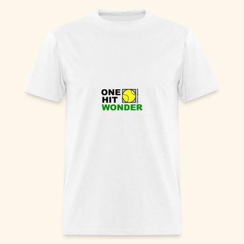 One Hit Wonder - Men's T-Shirt