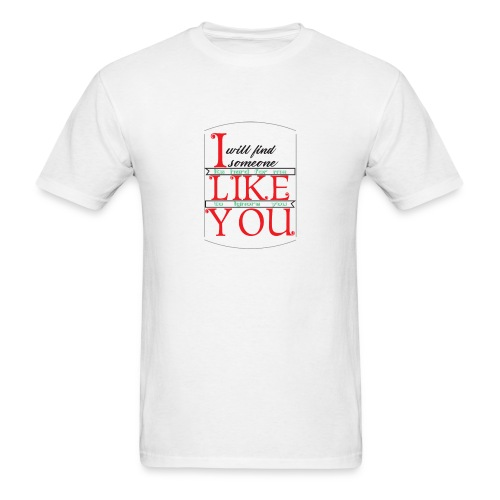 i like you - Men's T-Shirt