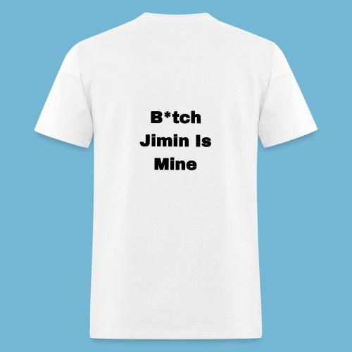 B*tch Jimin is mine T-Shirt - Men's T-Shirt