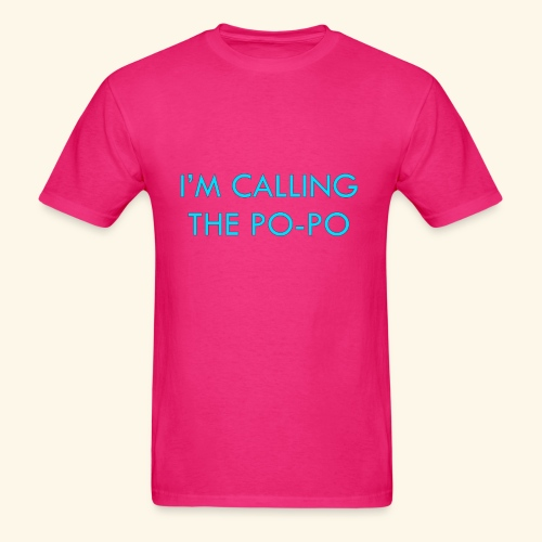 I'M CALLING THE PO-PO | ABBEY HOBBO INSPIRED - Men's T-Shirt