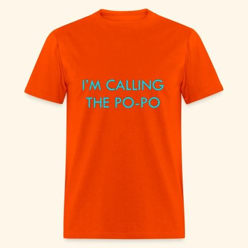 I'M CALLING THE PO-PO | ABBEY HOBBO INSPIRED - Men's T-Shirt
