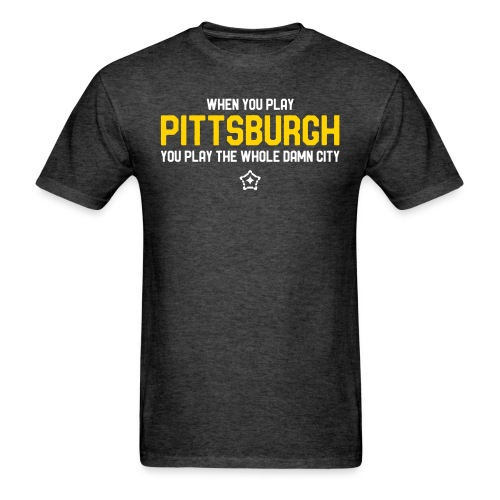 Pittsburgh Whole Damn City - Men's T-Shirt