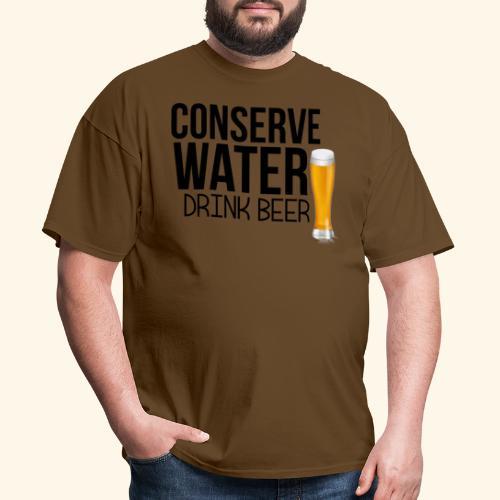 CONSERVE WATER DRINK BEER TEE - Men's T-Shirt
