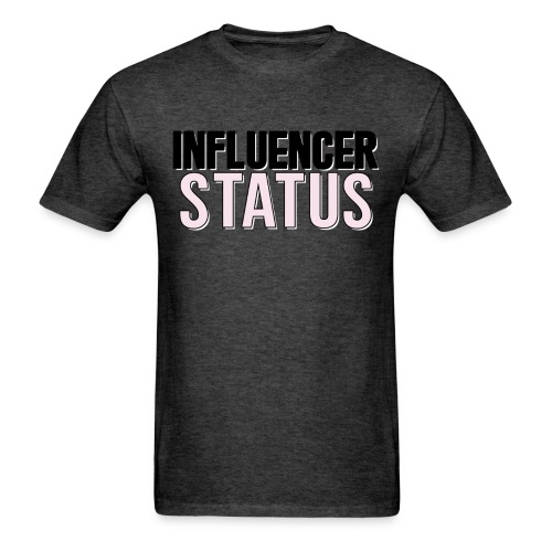 Are you an influencer!? - Men's T-Shirt