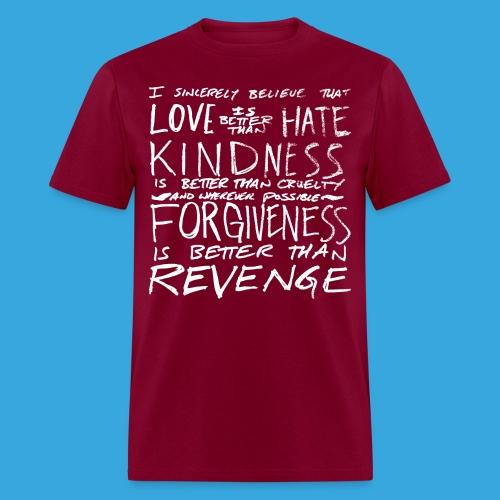 Love is Better than Hate - Men's T-Shirt