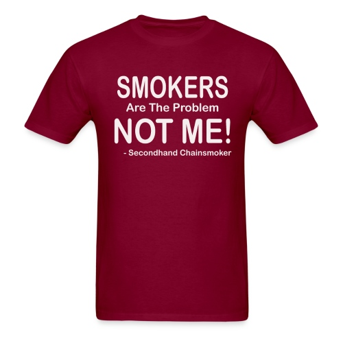 Smokers Are The Problem Anti Smoking Funny Gift T - Men's T-Shirt