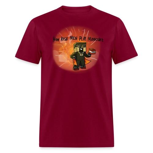 How REAL Men Play - Men's T-Shirt