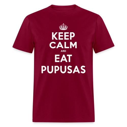 KEEP CALM and EAT PUPUSAS - Men's T-Shirt