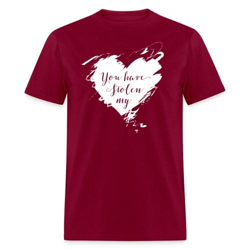 You have Stolen My Heart (White) - Men's T-Shirt