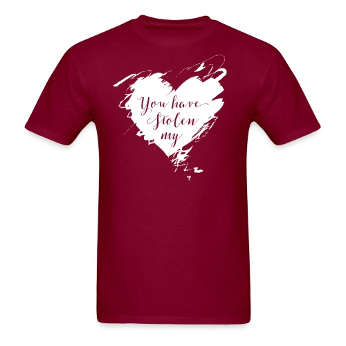 You have Stolen My Heart (White) - Men's T-Shirt