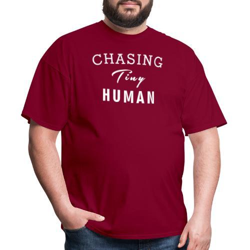 Mom Shirt, Chasing Tiny Human - Men's T-Shirt