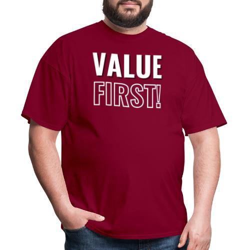 Value First Design - White Text - Men's T-Shirt