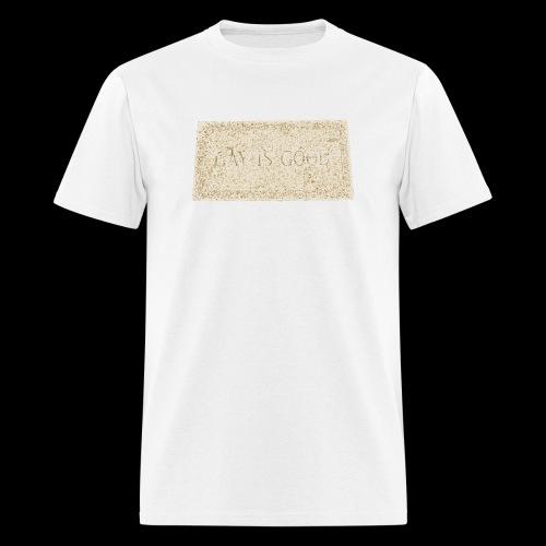 gay is good grave - Men's T-Shirt