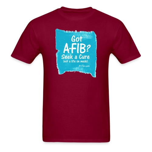 Got A Fib on brush stroke - Men's T-Shirt
