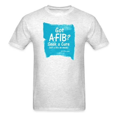 Got A Fib on brush stroke - Men's T-Shirt