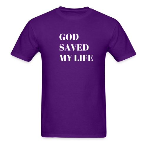 god saved my life by shelly shelton - Men's T-Shirt