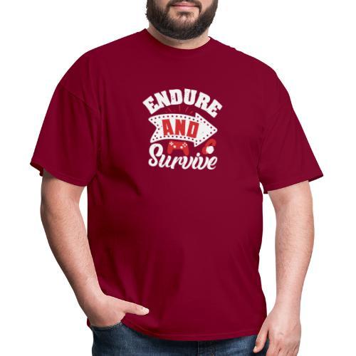 Endure and survive - Men's T-Shirt