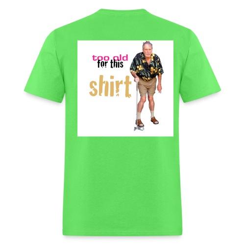 too old - Men's T-Shirt