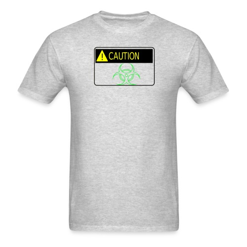 Caution I'm Radioactive - Men's T-Shirt
