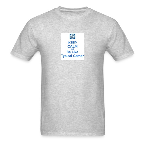 keep calm and be like typical gamer - Men's T-Shirt