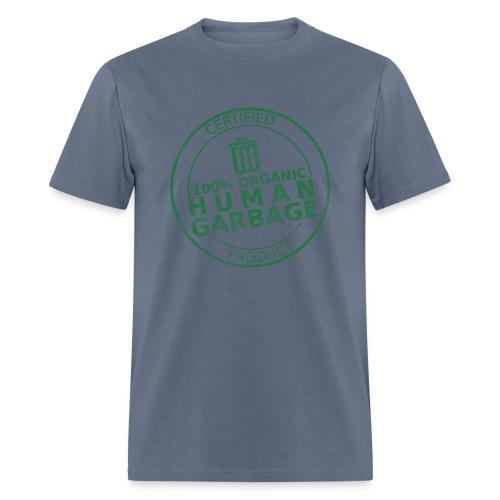 100% Human Garbage - Men's T-Shirt