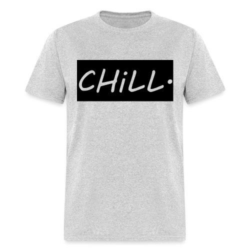 CHILL. - Men's T-Shirt