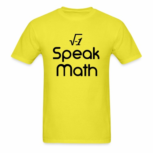 i Speak Math - Men's T-Shirt