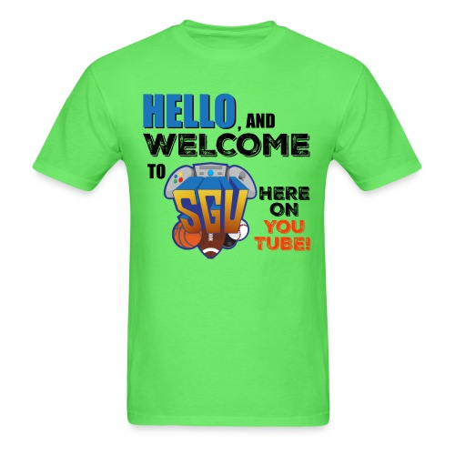 Hello And Welcome To SGU - Men's T-Shirt