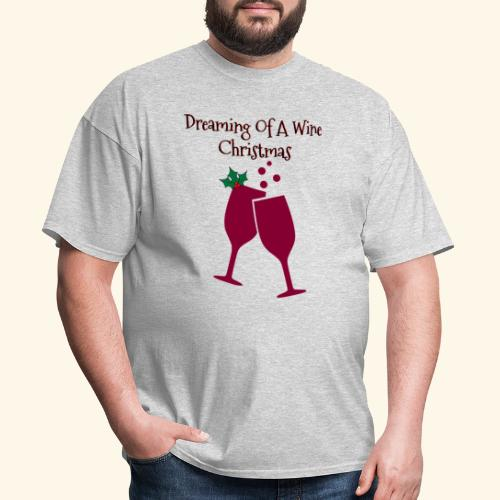 Dreaming Of A wine Christmas Wine Glass Tee - Men's T-Shirt