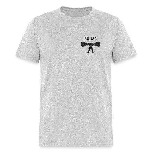 Squat - Men's T-Shirt