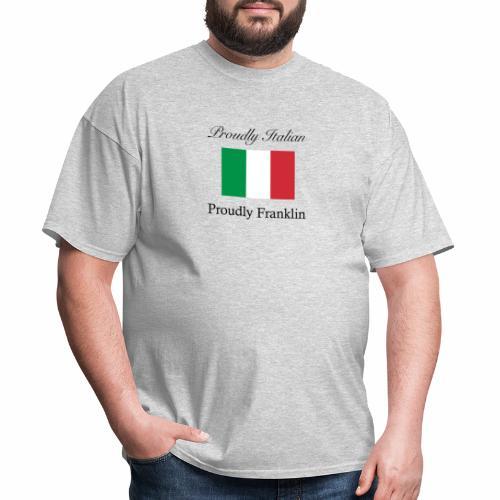 Proudly Italian, Proudly Franklin - Men's T-Shirt