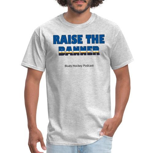 Raise the Banner - Men's T-Shirt