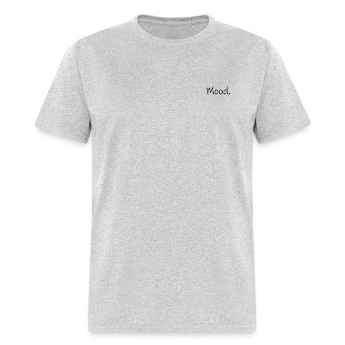 Mood. - Men's T-Shirt