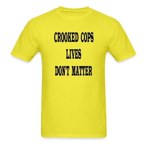 crooked cops - Men's T-Shirt