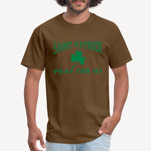 ST PATRICK PRAY FOR US - Men's T-Shirt
