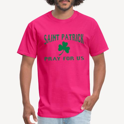 ST PATRICK PRAY FOR US - Men's T-Shirt