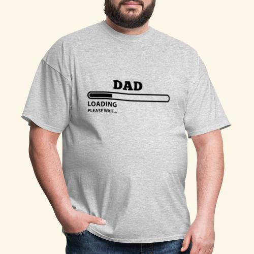 DAD LOADING Please Wait - Men's T-Shirt