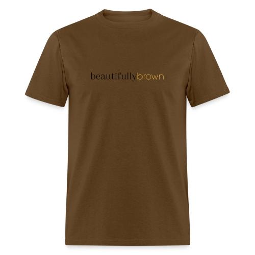 beautifullybrown - Men's T-Shirt